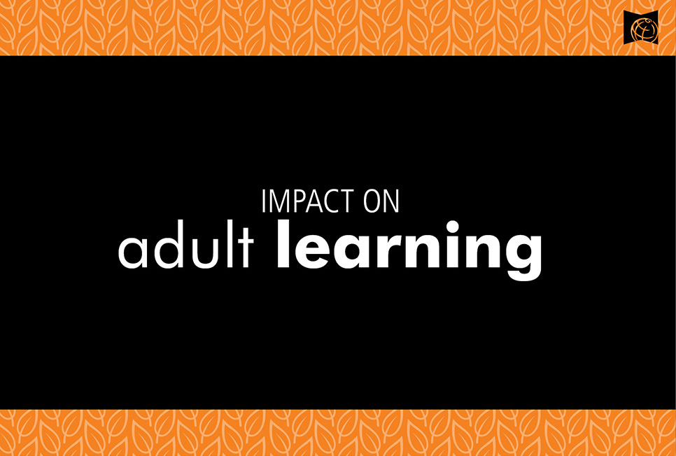 Impact on adult learning