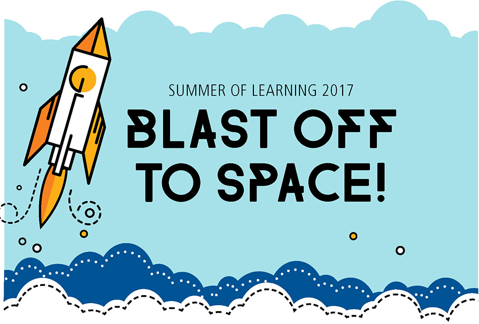 Summer of Learning 2017: Blast off to Space!