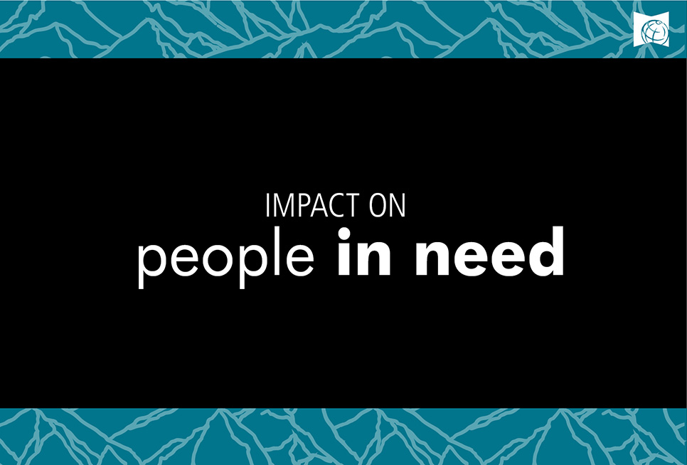 Impact on people in need