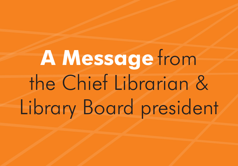 a message from the chief librarian and library board president