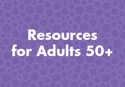 Resources for Adults 50+ graphic