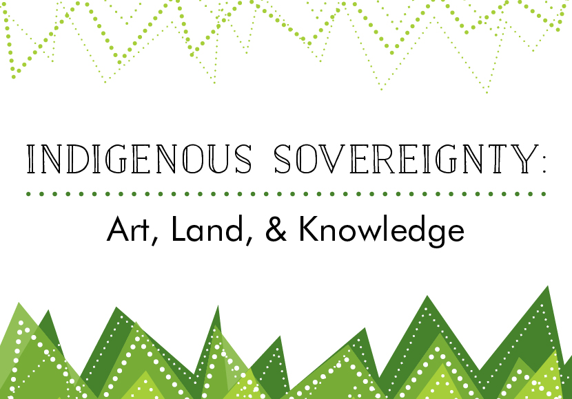 indigenous sovereignty art land knowledge