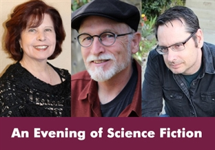 An evening of science fiction with Nancy Kress, Jack Skillingstead and Daryl Gregory